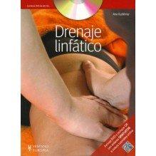 Drenaje linfático (+DVD y QR), por Ana Gutiérrez. Editorial Hispano Europea