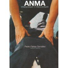 ANMA, masaje japonés tradicional. Por Pedro Fleitas González. Ediciones Seigan