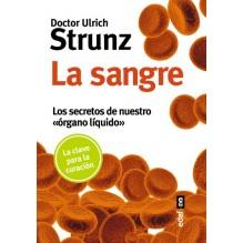 La sangre, la clave para la curación. Por el Dr. Ulrich Strunz. Editorial EDAF