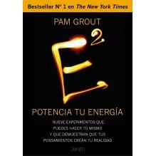 E al cuadrado. Potencia tu energía, por Pam Grout. Editorial Zenith