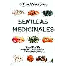 Semillas medicinales, por Adolfo Pérez Agustí. Editorial  Dilema