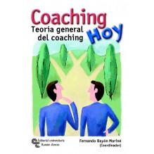 Coaching hoy: Teoría General del Coaching, por Fernando Bayón Mariné (coordinador) y otros. Editorial Universitaria Ramón Arece