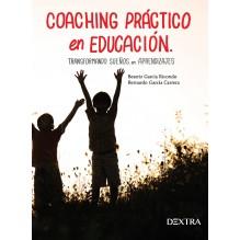 Coaching práctico en educación, por Beatriz García Ricondo y Bernardo García Carrera. Editorial Dextra