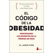 El código de la obesidad, por Jason Fung. Editorial Sirio