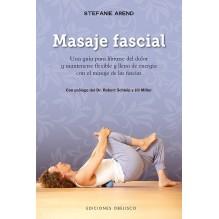 Masaje Fascial, por Stefanie Arend . Ediciones Obelisco