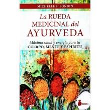 La rueda medicinal del Ayurveda, por Michelle S.  Fondin. Editorial Sirio