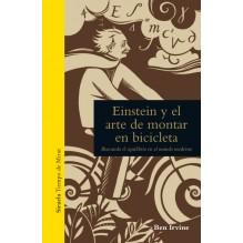 Einstein y el arte de montar en bicicleta, por Ben Irvine. Ediciones Siruela