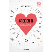 Cree en ti, de Rut Nieves. Editorial Planeta