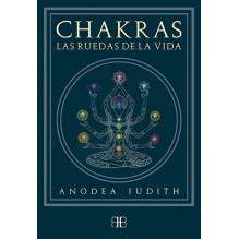 Chakras, las ruedas de la vida, por Anodea Judith. Editorial: Arkano Books