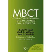 MBCT, por Zindel Segal, Mark G. Williams y John D. Teasdale. Editorial Kairós