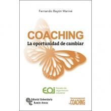 COACHING. La oportunidad de cambiar, por Fernando Bayón Mariné. Editorial Universitaria Ramon Areces