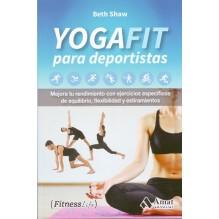 Yogafit para deportistas, por Beth Shaw. Amat Editorial