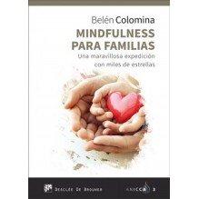 Mindfulness para familias, por Belén Colomina. Editorial Desclée De Brouwer