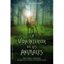 La vida interior de los animales, por Peter Wohlleben. Ediciones Obelisco