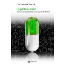 La pastilla verde, por Luis Sebastián Pascual. Editorial Meridiano