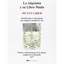 La alquimia y su libro mudo, de La Rochelle; comentarios de Eugène Canseliet. Luis Cárcamo Editor