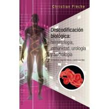 Descodificación Biológica: inmunologìa, hematología urología y andrología