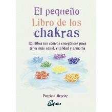 El pequeño libro de los chakras, por Patricia Mercier. Gaia Ediciones