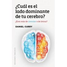 ¿Cuál es el lado dominante de tu cerebro? De Daniel Curry. Ediciones Obelisco