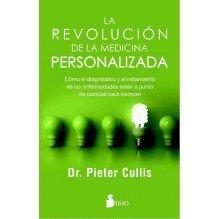 La revolucion de la medicina personalizada, por Pieter Cullis. Editorial Sirio.