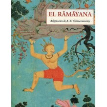 El Râmâyana. Adaptacion de Ananda K. Coomaraswamy. José J. de Olañeta, Editor
