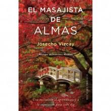 El masajista de almas, de Josecho Vizcay. Ediciones Obelisco