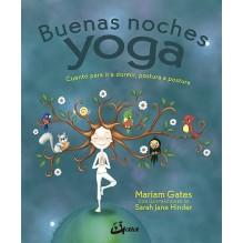 Buenas noches yoga, por Mariam Gates y Sarah Jane Hinder. Gaia Ediciones