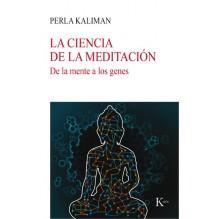 La ciencia de la meditación, de Perla Kaliman. Editorial Kairós