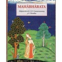 Mahâbhârata, Adaptacion de Ananda K. Coomaraswamy. José de Olañeta