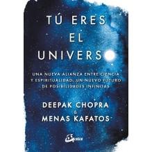 Tú eres el universo, por Deepak Chopra y Menas Kafatos. Gaia Ediciones
