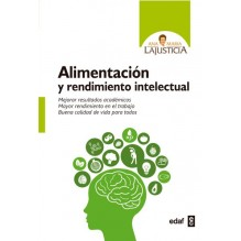 Alimentación y rendimiento intelectual, por Ana María Lajusticia Bergasa. Editorial EDAF