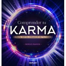 Comprender tu karma, por Sergio Ramos Moreno. Editorial Urano (Kepler)