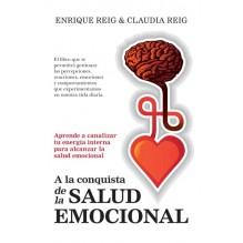 A la conquista de la salud emocional, por Enrique Reig Pintado y Claudia Reig Salazar. Editorial Almuzara