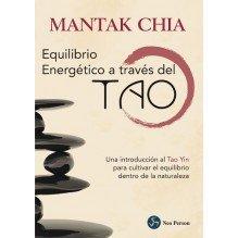 El Equilibrio Energetico A Traves Del Tao Introduccion Al Tao Yin | Chia Mantak  | ed. Neo Person