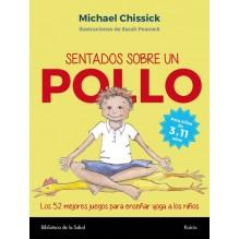 Sentados sobre un pollo, por Michael Chissick. Editorial Kairós
