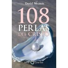 Las 108 perlas del Cristo, Daniel Meurois. Editorial Ishtar Luna-Sol.