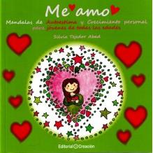 Me amo, por Silvia Tejedor Abad. Editorial Creación