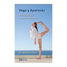 Yoga y ayurveda, de David Frawley. Ediciones Ayurveda