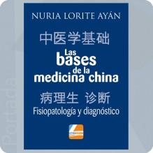 """Las bases de la medicina china """"Fisiopatología y diagnóstico"""""""