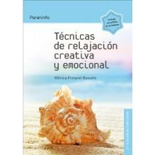 Técnicas de relajación creativa y emocional, de  Monica Pintanel Bassets. Editorial Paraninfo