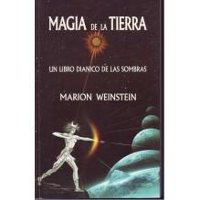 Magia De La Tierra: Un Libro Diánico de las Sombras, por Marion Weinstein. Luís Cárcamo Editor