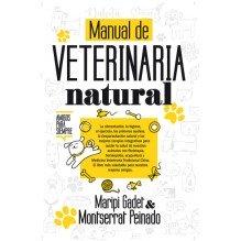 Manual de veterinaria natural, por Maripi Gadet Castaño y Montserrat Peinado Rodríguez. Editorial Arcopress