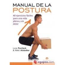 Manual De La Postura, por Nikki Alstedter y Lora Pavilack. Editorial Paidotribo