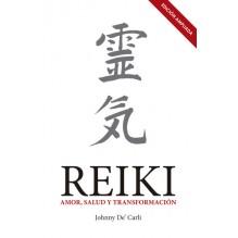 Reiki Amor Salud Y Transformacion. Johnny De' Carli. CURSO OFICIAL DE EXTENSIÓN UNIVERSITARIA EN TERAPIA REIKI