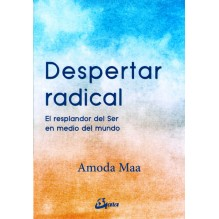 Despertar radical, por Amoda Maa Jeevan. Gaia Ediciones