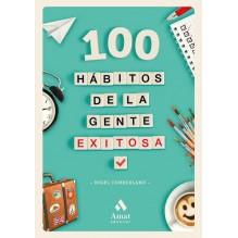 100 hábitos de la gente exitosa, de Nigel Cumberland. Editorial Amat