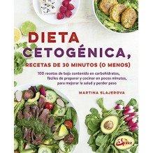 Dieta cetogénica, recetas de 30 minutos (o menos), por Martina Slajerova. Gaia Ediciones