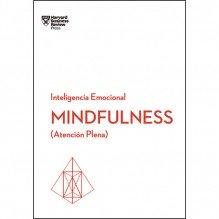 Mindfulness, por Daniel Goleman, Ellen Langer, Susan David  y Christina Congleton. Editorial Reverté