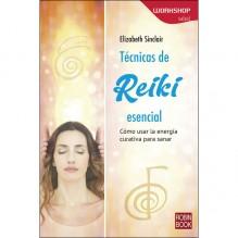 Técnicas de Reiki Esencial, por Elizabeth Sinclair. Editorial Robinbook
