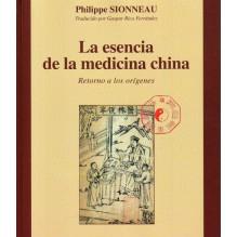 La Esencia De La Medicina China Volumen 1 | Philippe Sionneau  | ed. Guy Tredaniel Ediciones